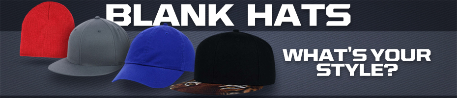 Blank Hats, What's your style?