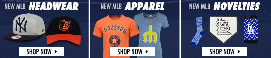 Shop MLB Hats, Apparel and Novelties