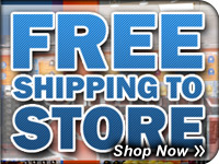 Ship to Store for FREE!