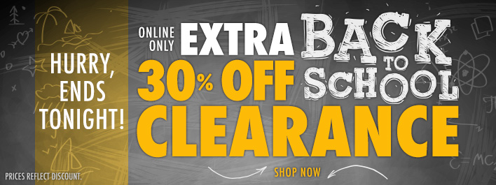 Save 30% on Clearance - Ends Tonight!