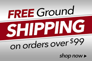 Free Ground Shipping when you spend $99 or more! Shop Now!